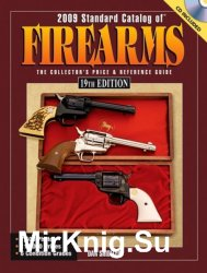 2009 standard catalog of firearms. The collector's price & reference guide