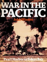 War in the Pacific: Pearl Harbor to Tokyo Bay