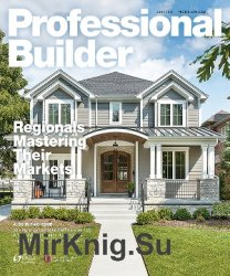 Professional Builder - June 2018