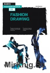Basic Fashion Design: Fashion Drawing