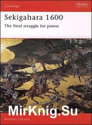 Osprey Campaign 40 - Sekigahara 1600. The final struggle for power