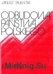 Odbudowa panstwa polskiego 1914-1918