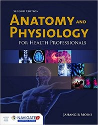 Anatomy and Physiology for Health Professionals, 2nd Edition