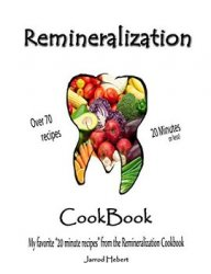 Remineralization Cookbook 20 Minutes or less