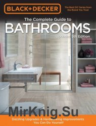 Black & Decker Complete Guide to Bathroomsb Updated 5th Edition