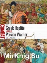Greek Hoplite vs Persian Warrior: 499-479 BC (Osprey Combat 31)