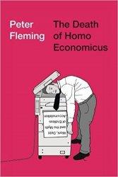The Death of Homo Economicus