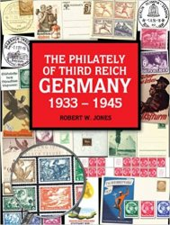 The Philately Of Third Reich Germany 1933 1945