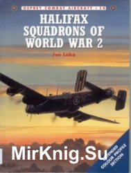 Osprey Combat Aircraft 14 - Halifax Squadrons of World War 2