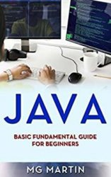 Java: Basic Fundamental Guide for Beginners