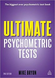 Ultimate Psychometric Tests: Over 1000 Verbal, Numerical, Diagrammatic and IQ Practice Tests, 2nd Edition