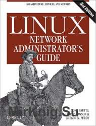 Linux Network Administrator's Guide, Third Edition