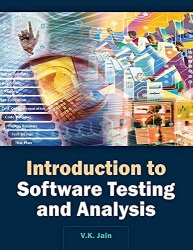 Introduction to Software Testing and Analysis (Volume I-II)