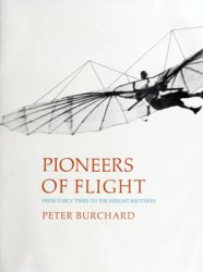 Pioneers of Flight: From Early Times to the Wright Brothers