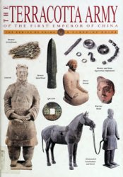 The Terracotta Army of the First Emperor of China