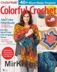 Crochet World Colorful Crochet - Fall 2018