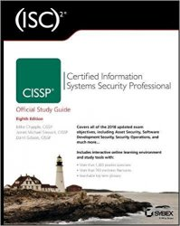 (ISC) 2 CISSP Certified Information Systems Security Professional Official Study Guide, 8th Edition