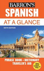 Spanish At a Glance, 6th Edition