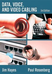 Data, Voice and Video Cabling, 3rd Edition