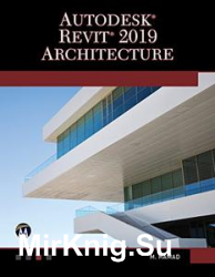 Autodesk Revit 2019 Architecture