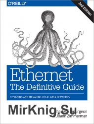 Ethernet: The Definitive Guide, Second Edition