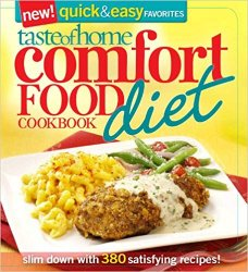 Taste of Home Comfort Food Diet Cookbook: New Quick & Easy Favorites