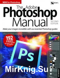 BDM's The Adobe Photoshop Manual Second Edition - 2018