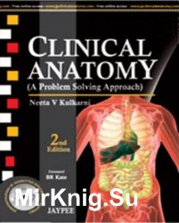 Clinical Anatomy (A Problem Solving Approach), Second Edition
