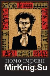 Homo Imperii A History of Physical Anthropology in Russia