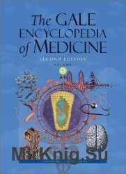 The Gale Encyclopedia of Medicine (5 volume set), 2nd Edition