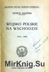 Wojsko Polskie na Wschodzie 1914-1920