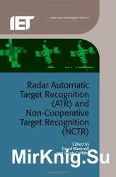 Radar Automatic Target Recognition (ATR) and Non-Cooperative Target Recognition (NCTR) - «ТЕХНИЧЕСКИЕ НАУКИ»