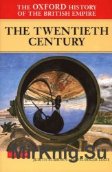 The Oxford History of the British Empire, Volume IV: The Twentieth Century