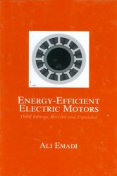 Energy-Efficient Electric Motors, 3rd Edition