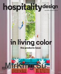 Hospitality Design - August 2018