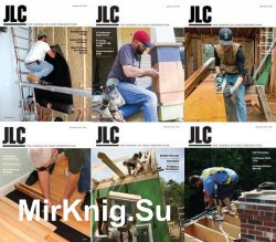 JLC (The Journal of Light Construction) - 2015 Full Year Issues Collection