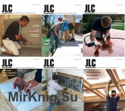 JLC (The Journal of Light Construction) - 2016 Full Year Issues Collection