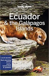 Lonely Planet Ecuador & the Galapagos Islands, 11 edition