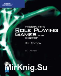 Programming Role Playing Games with DirectX, Second Edition (+code)