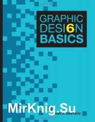 Graphic Design Basics, Sixth Edition