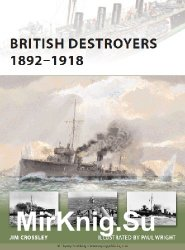 British Destroyers 1892-1918 (Osprey New Vanguard 163)