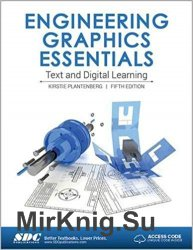 Engineering Graphics Essentials, 5th Edition