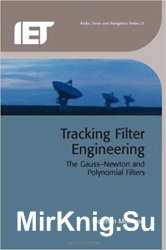 Tracking Filter Engineering: The Gauss-Newton and Polynomial Filters