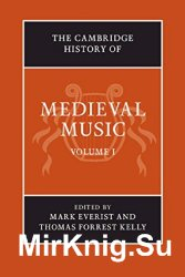 The Cambridge History of Medieval Music. 2 vols