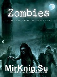 Zombies: A Hunter's Guide (Osprey General Military)