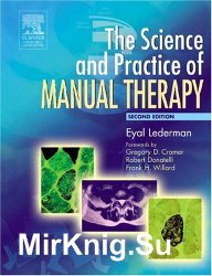 The Science & Practice of Manual Therapy: Physiology, Neurology and Psychology