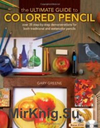 The Ultimate Guide To Colored Pencil