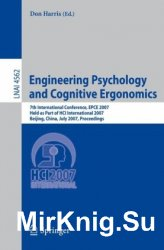 Engineering Psychology and Cognitive Ergonomics: 7th International Conference, EPCE 2007, Held as Part of HCI International 2007, Beijing, China, July 22-27, 2007. Proceedings