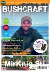 Bushcraft & Survival Skills - Issue 76