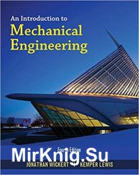 An Introduction to Mechanical Engineering, 4th Edition